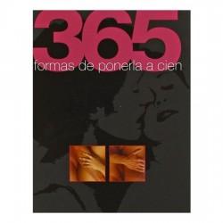 365 FORMAS DE PONERLA A CIEN 365 FORMAS DE PONERLO A CIEN