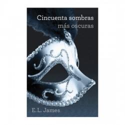 CINCUENTA SOMBRAS MAS OSCURAS TRILOGIA CINCUENTA SOMBRAS 2